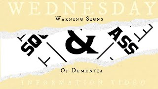 Wednesday Information Video:  Dementia Warning Signs - R. Fiss, Alzheimer's Society Dir. of Programs
