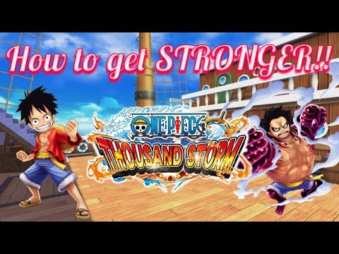 [OPTS Guide] How to get STRONGER! in One Piece Thousand Storm