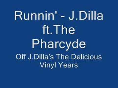 J.Dilla - Runnin'