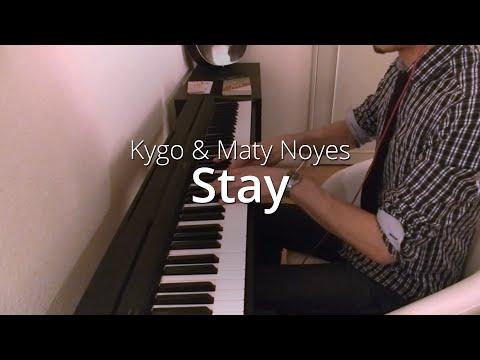 Kygo & Maty Noyes - Stay | Piano Cover & Sheets
