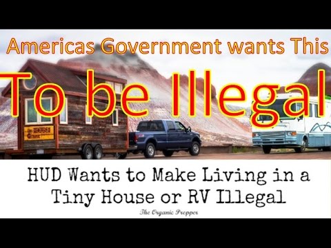HUD making Processed Tiny Houses Illegal