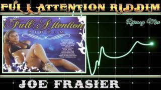 Full Attention Riddim [2007]  (Joe Frasier) mix By Djeasy