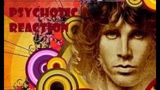 The Doors- 'Psychotic  Reaction'
