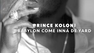 PRINCE KOLONI-BABYLON