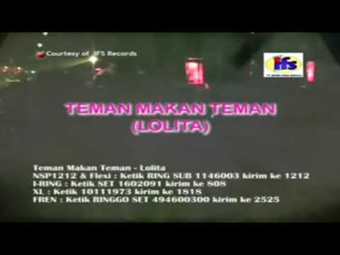 Lolita - Teman Makan Teman (Dance Version)