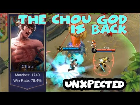 FINALLY unXpected IS BACK   CHOU GOD  (Mobile Legends)