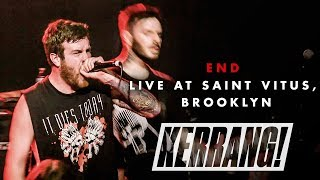 END: Live at Saint Vitus in Brooklyn, New York