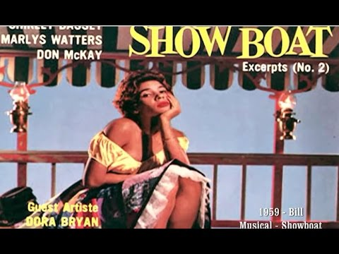 Shirley Bassey - BILL (Fm: Show Boat, The Musical)  (1959 Recording)