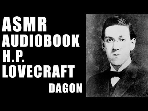 """Dagon"" HP Lovecraft audiobook reading quiet male ASMR voice"