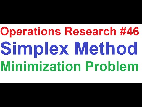 Operations Research Tutorial #46: Simplex Method 3_Minimization Problem Explained (Best Tutorial)