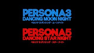 Video Persona 3: Dancing Moon Night & Persona 5: Dancing Star Night Announced For PS4 And PS Vita download MP3, 3GP, MP4, WEBM, AVI, FLV Oktober 2017