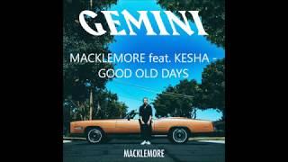 Macklemore feat. Kesha - Good Old Days LYRICS
