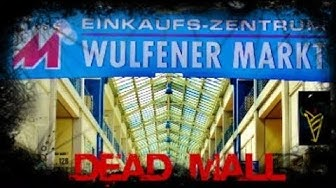 """""""Einkaufspassage Wulfener Markt"""" - Dead Mall"""
