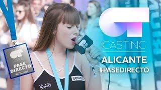 LOS PASE DIRECTO DE ALICANTE | #OTcastingAlicante