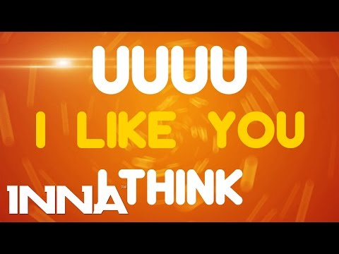 INNA - I Like You   Lyrics Video
