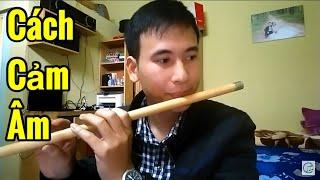Làm sao để có thể tự cảm âm một bài hát    Cao Trí Minh