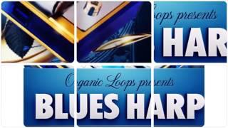 Blues Harp - Blues Harmonica Samples Loops - By Organic Loops Samples