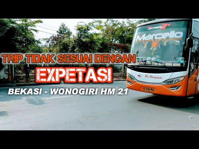HM 21 TRIP Bekasi-wonogiri | TAK SESUAI EXPETASI