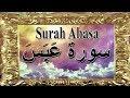 Download Surah Abasa   Quran   Full HD  MP3 song and Music Video