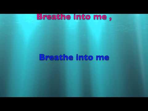 Breathe into me- Red lyric video
