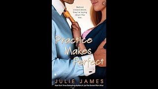 Practice Makes Perfect by Julie James - Romance Novel