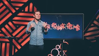 FLOURISH week 4 // Kevin Queen // Cross Point Church // Message Only