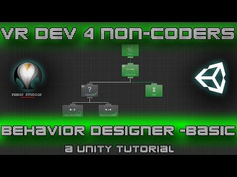 Behavior Designer Basics - VR Dev 4 Non-Coders | a Unity Tutorial by Pengu Studios