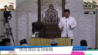 ustd okeu setiawan#iman & shalat PART3