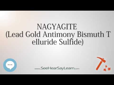NAGYAGITE Lead Gold Antimony Bismuth Telluride Sulfide