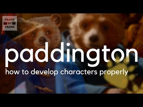 How Paddington 2 Perfectly Develops Characters
