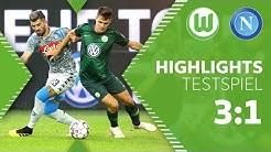 VfL Wolfsburg - SSC Neapel   Highlights + Tore   Testspiel