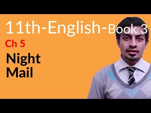 11th Class English Book 3, Chapter 2 Night Mail - first year English book 1