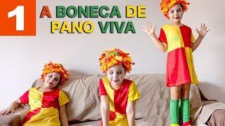 A BONECA DE PANO VIVA - PARTE 1