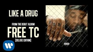 Ty Dolla $ign - Like A Drug [Audio]