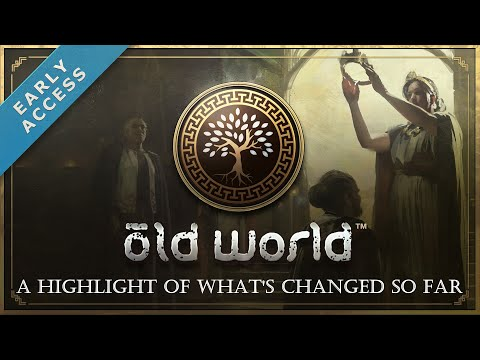 Old World's Early Access: A Highlight of What's Changed So Far