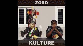 Zoro - Kulture (Audio)