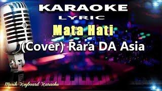 Download Mata Hati - Rara DA Asia Karaoke Tanpa Vokal
