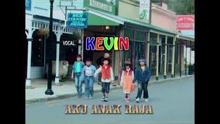Kevin Susanto - Aku Anak Raja (HQ)