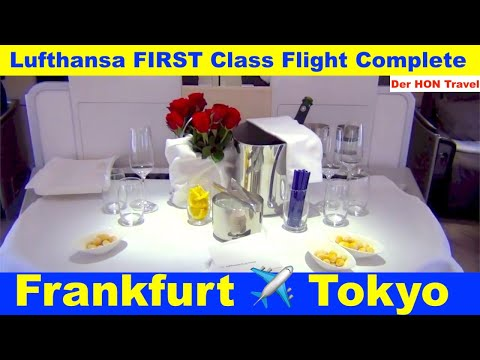 "Lufthansa FIRST Class Flight Complete #11 - I LOVE IT ""There is no better way"" (Star Alliance)"