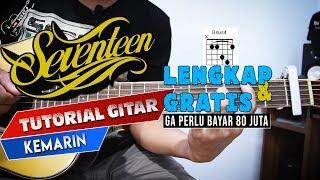 Download lagu TUTORIAL GITAR LENGKAP SEVENTEEN - KEMARIN CHORD, PETIKAN & MELODI