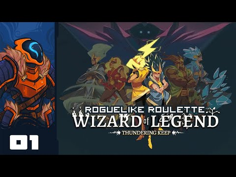Let's Play Wizard Of Legend [Thundering Keep Update] - Part 1 - Peak Wanderbot Theory Returns!