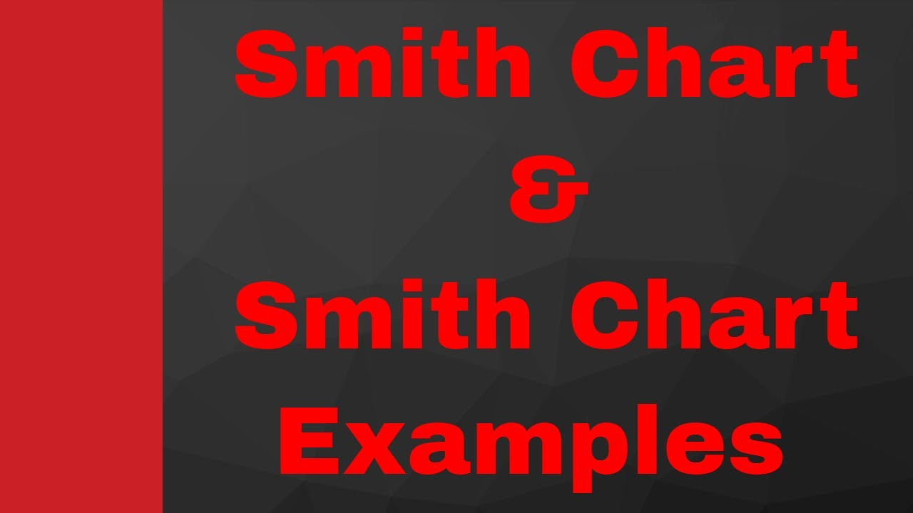 Smith Chart Examples, Smith Chart for Transmission Line, Transmission Line,  Microwave Engineering