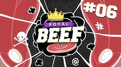 Royal Beef #6 | Videoball | Staffel 3 | 12.02.2017