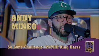 Andy Mineo - So Gone Challenge (247HH King Bars)