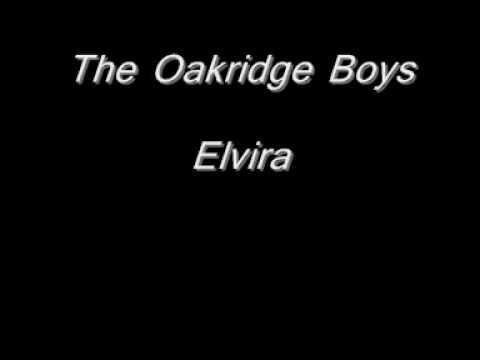 The Oakridge Boys  Elvira..