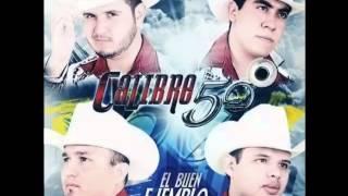 Calibre 50 - El buen Ejemplo [[ESTUDIO 2012]] MEJOR AUDIO HD