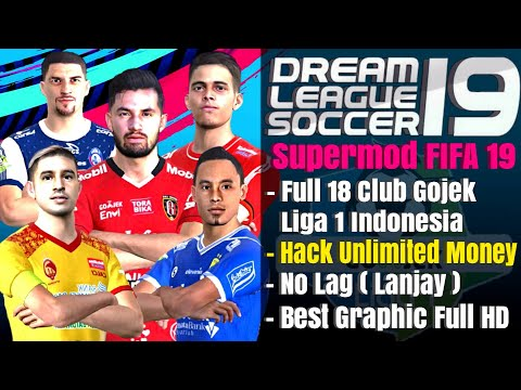 Download Dream League Soccer 2019 Gojek Liga 1 Indonesia Full 18 Club Mod Fifa 19 Offline
