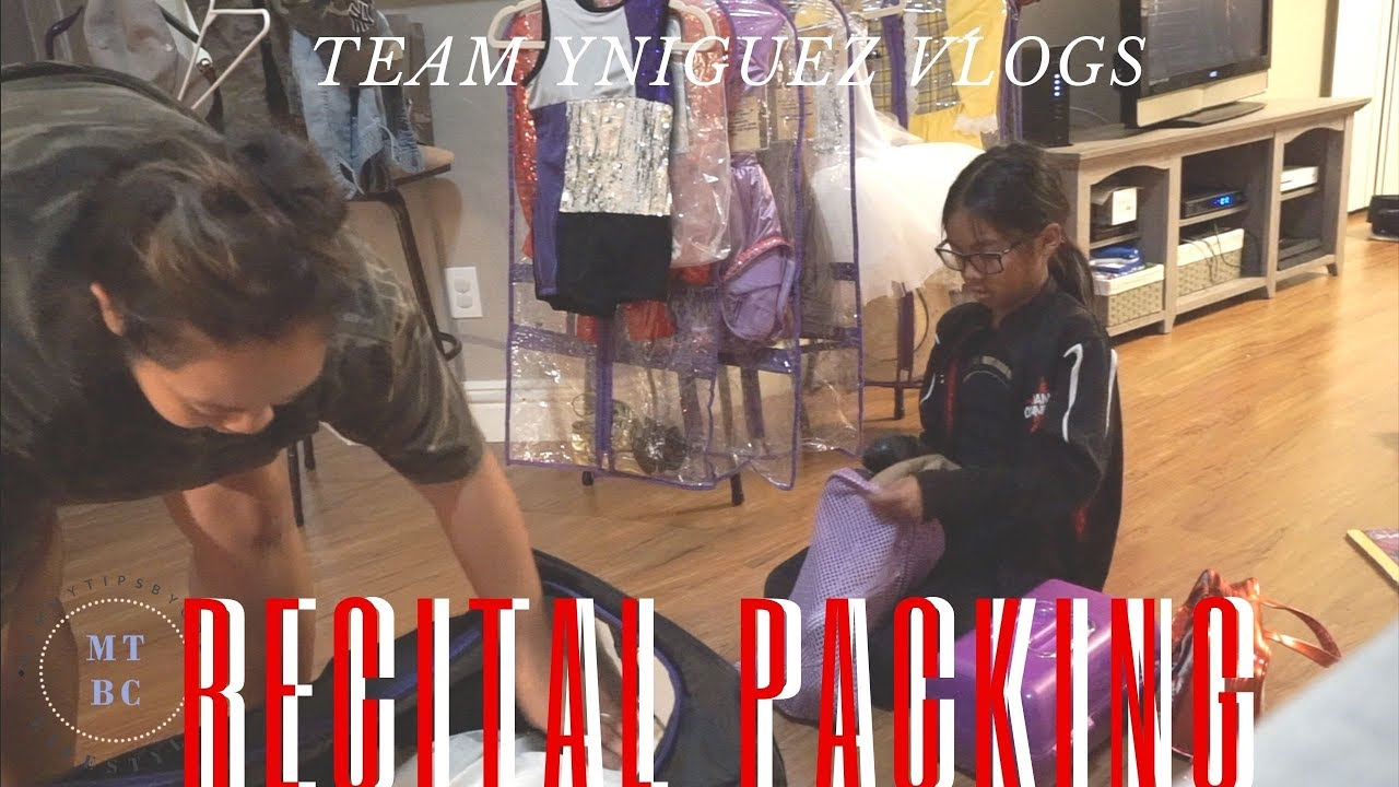 recital 2019 how we pack our pack 2 rack teamyniguez vlogs