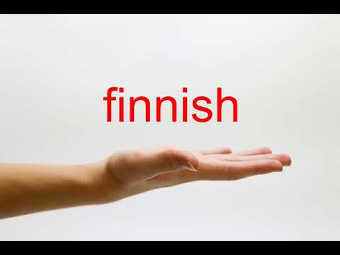 How to Pronounce finnish - American English