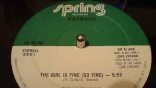 THE GIRL IS FINE (SO FINE) - FATBACK